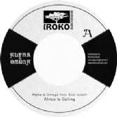 Alpha & Omega ft Dub Judah - Africa Is Calling / dub (Iroko) EU 7""